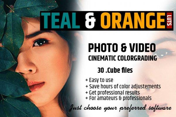 Orange & Teal Cinematic FILM LUTS